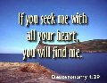 If you seek me